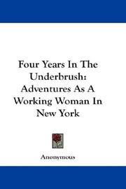 Cover of: Four Years In The Underbrush | Anonymous