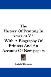 Cover of: The History Of Printing In America V2