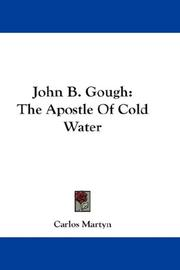Cover of: John B. Gough | Martyn, Carlos