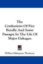 Cover of: The Confessions Of Fitz-Boodle And Some Passages In The Life Of Major Gahagan