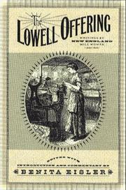 Cover of: The Lowell Offering | Benita Eisler