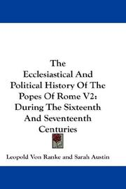 Cover of: The Ecclesiastical And Political History Of The Popes Of Rome V2