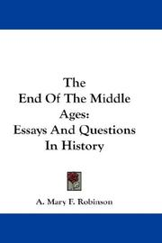 The End Of The Middle Ages by Agnes Mary Frances Robinson