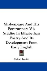 Cover of: Shakespeare And His Forerunners V1 | Sidney Lanier