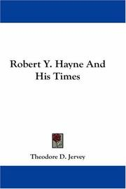 Cover of: Robert Y. Hayne And His Times