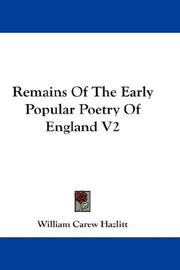Cover of: Remains Of The Early Popular Poetry Of England V2