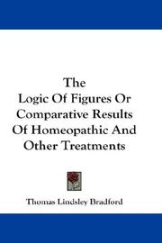 The Logic Of Figures Or Comparative Results Of Homeopathic And Other Treatments