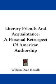 Cover of: Literary friends and acquaintance: a personal retrospect of American authorship