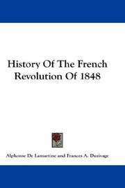 Cover of: History Of The French Revolution Of 1848