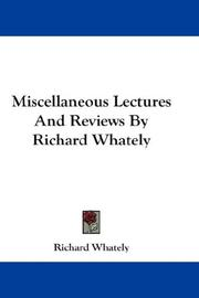 Cover of: Miscellaneous Lectures And Reviews By Richard Whately