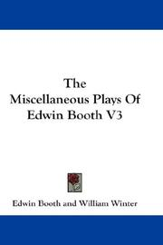 Cover of: The Miscellaneous Plays Of Edwin Booth V3
