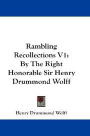 Cover of: Rambling Recollections V1: By The Right Honorable Sir Henry Drummond Wolff