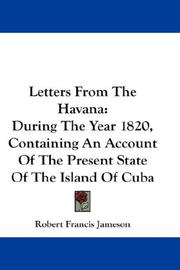 Letters From The Havana by Robert Francis Jameson