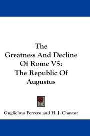 Cover of: The Greatness And Decline Of Rome V5: The Republic Of Augustus