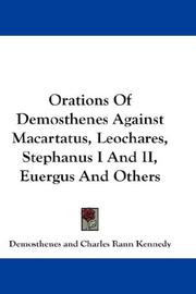 Cover of: Orations Of Demosthenes Against Macartatus, Leochares, Stephanus I And II, Euergus And Others