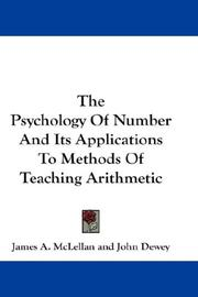 Cover of: The Psychology Of Number And Its Applications To Methods Of Teaching Arithmetic | James A. McLellan