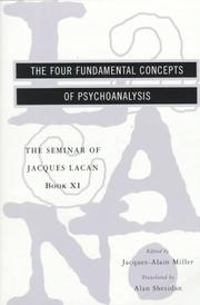 Cover of: The Four Fundamental Concepts of Psychoanalysis (The Seminar of Jacques Lacan , Book 11)