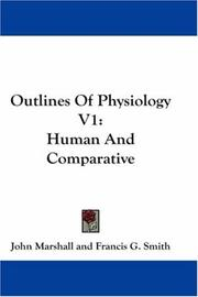 Cover of: Outlines Of Physiology V1: Human And Comparative