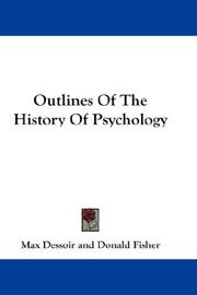 Cover of: Outlines Of The History Of Psychology | Max Dessoir