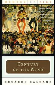 Cover of: Century of the Wind (Memory of Fire Trilogy, Part 3) | Eduardo Galeano