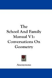 Cover of: The School And Family Manual V1 | Anonymous