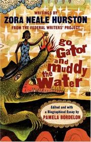Cover of: Go gator and muddy the water: writings