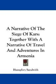 Cover of: A narrative of the Siege of Kars