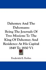 Dahomey and the Dahomans by Frederick E. Forbes