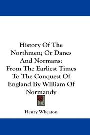 Cover of: History Of The Northmen; Or Danes And Normans | Henry Wheaton