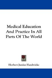 Medical Education And Practice In All Parts Of The World