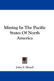 Cover of: Mining In The Pacific States Of North America | John S. Hittell