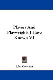 Cover of: Players And Playwrights I Have Known V1