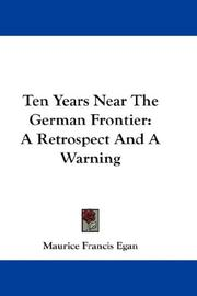 Cover of: Ten Years Near The German Frontier | Maurice Francis Egan