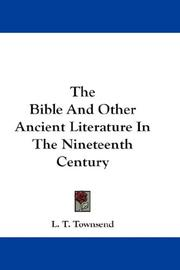 Cover of: The Bible And Other Ancient Literature In The Nineteenth Century