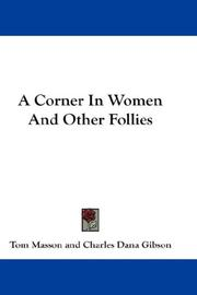 Cover of: A Corner In Women And Other Follies | Tom Masson