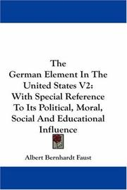 Cover of: The German Element In The United States V2 | Albert Bernhardt Faust