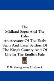 The midland septs and the Pale by F. R. Montgomery Hitchcock