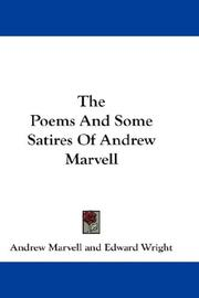 Cover of: The Poems And Some Satires Of Andrew Marvell