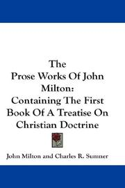 Cover of: The prose works of John Milton