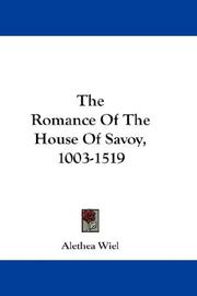 Cover of: The Romance Of The House Of Savoy, 1003-1519