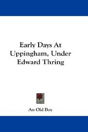 Cover of: Early Days At Uppingham, Under Edward Thring | An Old Boy