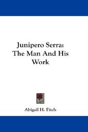 Cover of: Junipero Serra | Abigail H. Fitch