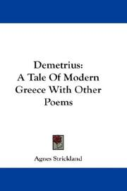 Cover of: Demetrius: A Tale Of Modern Greece With Other Poems