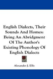 Cover of: English Dialects, Their Sounds And Homes | Alexander J. Ellis