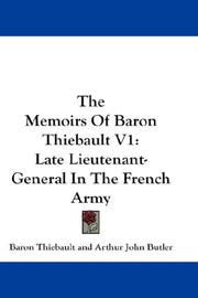 Cover of: The Memoirs Of Baron Thiebault V1 | Baron Thiebault