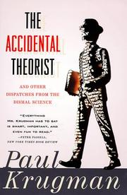 Cover of: The Accidental Theorist and Other Dispatches from the Dismal Science