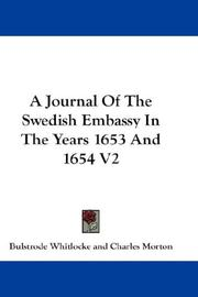 Cover of: A Journal Of The Swedish Embassy In The Years 1653 And 1654 V2
