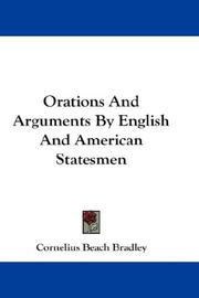 Cover of: Orations And Arguments By English And American Statesmen