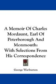 Cover of: A Memoir Of Charles Mordaunt, Earl Of Peterborough And Monmouth