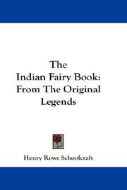 Cover of: The Indian Fairy Book | Henry Rowe Schoolcraft